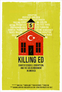 Killing Ed: Charter Schools, Corruption and the Gulen Movement in America