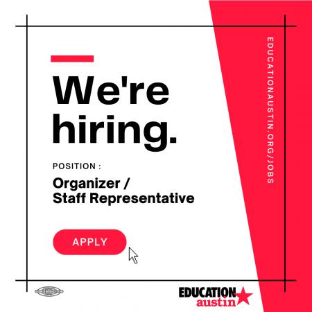 Graphic stating We're hiring. Position: Organizer/Staff Representative